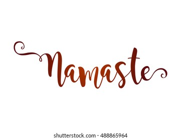 Hand drawn namaste card. Beautiful greeting lettering poster scratched calligraphy henna word. Isolated on white background. Positive quote. Modern brush calligraphy. T-shirt print