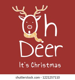 Hand drawn Oh deer, it's Christmas