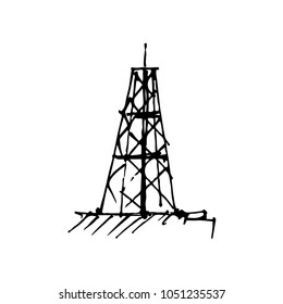 Hand drawn oil derrick. Rig for exploration and drilling wells for oil production. Vector illustration. Sketch.