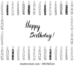 Hand drawn party background with candles, hand written lettering text happy birthday, isolated on white.