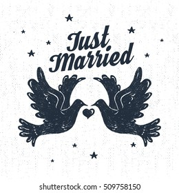 """Hand drawn party label with textured doves vector illustration and """"Just married"""" lettering."""