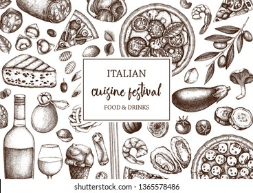 Hand drawn pizza and pasta top view frame. Italian food and drinks menu template. Engraved style pizzeria illustration. Italian cuisine ingredients vintage sketch. Packaging design.