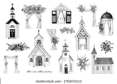 Hand drawn places for wedding ceremony. Churches, chapel, floral arches. Vector sketched illustration in vintage style
