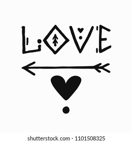 Hand drawn poster with word LOVE, heart and arrow . Scandinavian minimalistic design for print, typography, textie and poster. Grunge style. Vector illustration