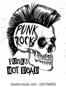 Hand Drawn Punk Rock Skull With Slogan Graphic For T Shirt Print And Other Uses