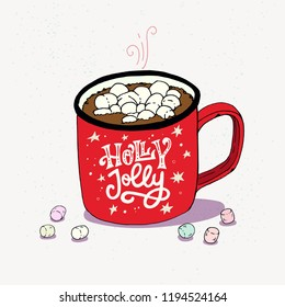 Hand drawn red cup of cozy hot chocolate with marshmallows and lettering phrase Holly Jolly. Sketched vector illustration.
