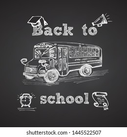 Hand drawn school bus symbol on black  chalkboard. With text Back to school. Vintage background. Chalkboard design. Vector illustration
