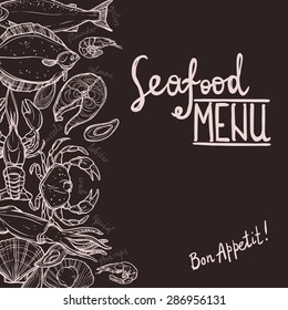Hand Drawn Seafood Menu On The Chalkboard. Seafood Side Composition With Place For Your Text