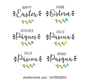 """Hand drawn set of """"Happy Easter"""" quotes in different languages: Spanish, English, German, Italian, French, Portuguese. Holiday lettering for greeting card, ad, promotion, poster, flyer, banner."""