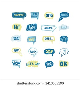 Hand drawn set of speech bubbles with handwritten short phrases yes, surprese, bye, ok, i'm good, omg, wow, hi, welcome, lol, love, oops, yeah, no, nope, wtf, hello, why, stop, let's go. Vector