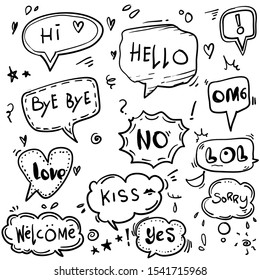 Hand drawn set of speech bubbles with dialog words: Hello, Love, Bye, Hi, welcome doodle style cartoon