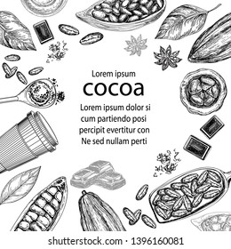 Hand drawn sketch frame with cocoa products. Handmade chocolate, organic food