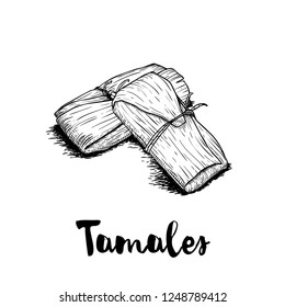 Hand drawn sketch style traditional mexican food tamales. Retro craft mexican cuisine vector illustration. Best for restaurant menu designs, flyers and banners.