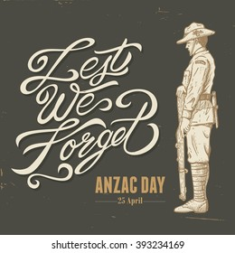 Hand drawn of soldier standing guard with hand written text Lest we forget