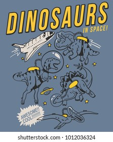 Hand drawn space & dinosaur with typography vector for t shirt printing and embroidery, Graphic t shirt & Printed t shirt