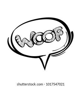 Hand drawn speech bubble with inscription WOOF. Vector illustration isolated on white background.