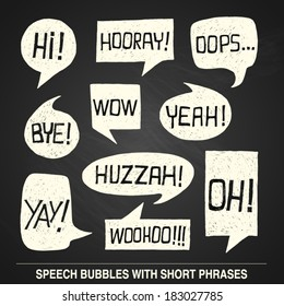 Hand drawn speech bubble set with short phrases (oh, hi; yeah, wow, yay, bye, hooray, woohoo, huzzah, oops) on chalkboard background -  vector illustration