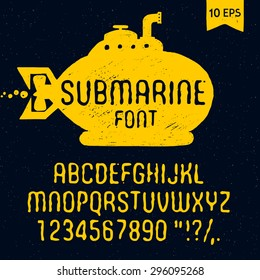 Hand drawn Submarine font. Latin alphabet vector letters, numbers and signs.