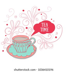 Hand drawn tea cup and tea time message, vector illustration