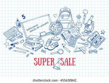 Hand drawn template with back to school object - books, notebook, blackboard, pen, globe, paint, shoes, backpack, microscope, pencil-case, glue. Super sale banner Doodle back to school background