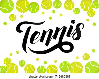 Hand drawn Tennis lettering text with tennis balls on white background, vector illustration. Tennis calligraphy. Sport, fitness, activity vector design. Print for logo, T-shirt and caps.