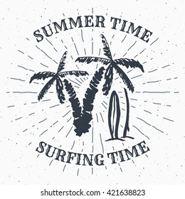 Hand drawn textured grunge vintage label, retro badge or T-shirt typography design with Palm tree and surfboards vector illustration.
