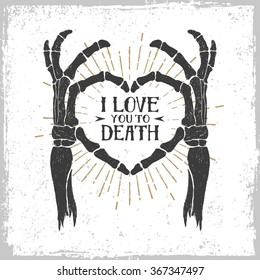 Hand drawn textured romantic poster with skeleton hands forming a heart vector illustration on the white background.