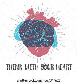 Hand drawn textured romantic poster with red human heart, blue brain, and inspiring lettering vector illustrations.