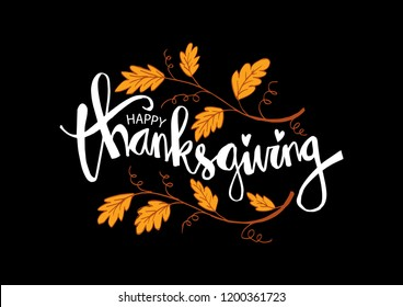 "Hand drawn Thanksgiving typography poster. Celebration quote ""Happy Thanksgiving"""