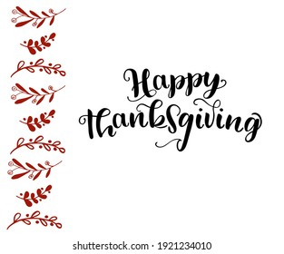 """Hand drawn Thanksgiving typography poster. Celebration quote """"Happy Thanksgiving"""" for postcard, autumn icon, logo or badge. Autumn vector vintage style calligraphy."""
