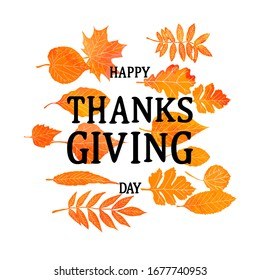 Hand drawn Thanksgiving vintage card with lettering. Maple and oak leaves, branches and berries. Vector illustratio9n