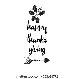 Hand drawn thanksgiving wish Happy Thanks Giving with cute acorns, oak leaves and black text on white background. Vector quote for Thanksgiving day. Typography greeting card, print, logo, banner