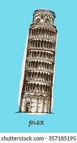 Hand drawn Tower of Pisa, Italy. Attraction of the world, vector illustration