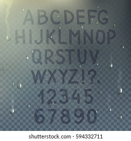 Hand drawn transparent alphabet on misted glass composition with drops of rain on the window vector illustration