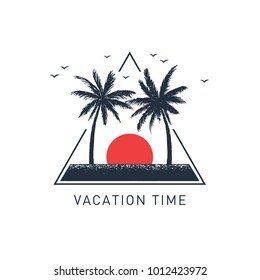 """Hand drawn travel badge with palm trees textured vector illustration and """"Vacation time"""" inspirational lettering."""