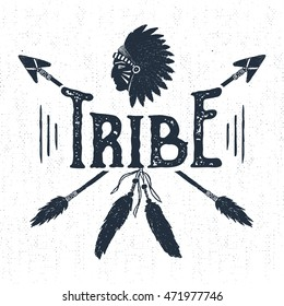 """Hand drawn tribal label with textured headdress and arrows vector illustration and """"Tribe"""" lettering."""