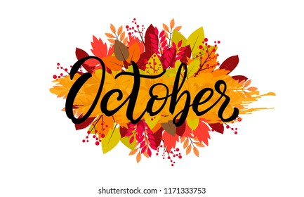 Hand drawn typography lettering phrase October. Ink brush lettering for autumn invitation card. Month October for calendar. Handwritten phrase for banner, poster, flyer, greeting card, calendar.