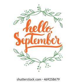 Hand Drawn Typography Lettering Phrase Hello, September Isolated On The  White Background With Wreath.