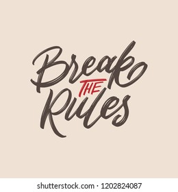 Break Rule Quotes Images Stock Photos Vectors Shutterstock