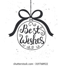 Hand drawn typography poster. Conceptual handwritten phrase Best Wishes.T shirt hand lettered calligraphic design. Inspirational vector typography.