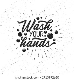 Hand drawn typography poster. Inspirational vector typography. Wash Your Hands.