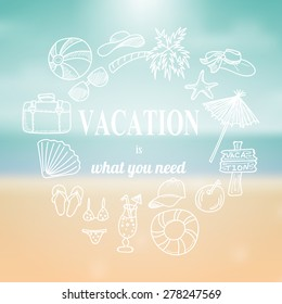 Hand drawn vacation doodles on blurred summer background. Vector illustration.