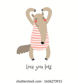 Hand drawn Valentines day card with cute anteater making heart, quote Love you lots. Vector illustration. Isolated on white background. Scandinavian style flat design. Concept for kids print, invite.