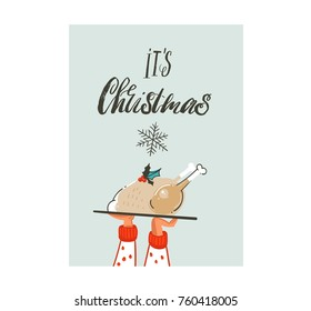 Hand drawn vector abstract fun Merry Christmas time cartoon card with cute illustration of Christmas family dinner and modern calligraphy Its Christmas isolated on white background.