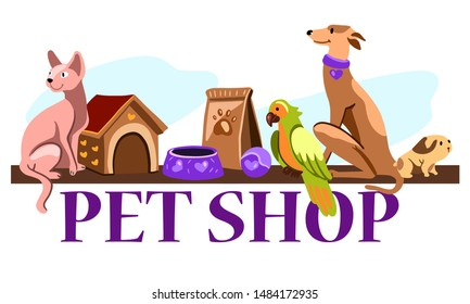 Hand drawn vector banner for pet shop in cartoon flat style with sphynx cat, Italian greyhound dog, parrot, guinea pig, house for pets, toys, bowl and animal feed. Isolated on white background.