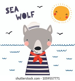 Hand drawn vector illustration of a cute funny wolf sailor in a cap and neckerchief, with lettering quote Sea wolf. Isolated objects. Scandinavian style flat design. Concept for children print.