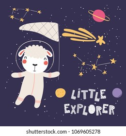 Hand drawn vector illustration of a cute sheep in space, catching comet with a butterfly net, with quote Little explorer. Isolated objects. Scandinavian style flat design. Concept for children print.