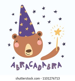 Hand drawn vector illustration of a cute funny bear in a wizard hat, holding magic wand, with lettering quote Abracadabra. Isolated objects. Scandinavian style flat design. Concept for children print.