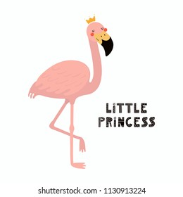 Hand drawn vector illustration of a cute funny flamingo in a crown, with lettering quote Little princess. Isolated objects on white background. Scandinavian style flat design. Concept children print.