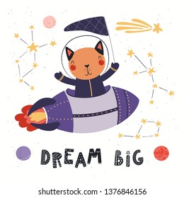 Hand drawn vector illustration of a cute cat astronaut flying rocket in space, with quote Dream big. Isolated objects on white background. Scandinavian style flat design. Concept for children print.